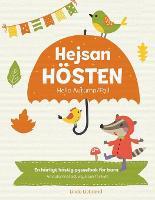 Hejsan Hoesten - Hello Autumn/Fall