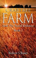Crabtree Farm: And the Royal Enforcer - Crabtree Farm 2 (Paperback)