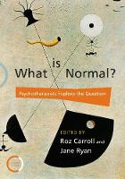 What is Normal?: Psychotherapists Explore the Question (Paperback)