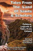 Tales From the Land Of Saints & Scholars