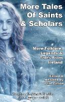 More Tales Of Saints & Scholars