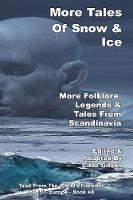 More Tales Of Snow & Ice
