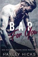 Bad for You: Bad Boy Billionaire Boss Romance (Paperback)