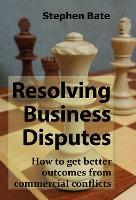 Resolving Business Disputes