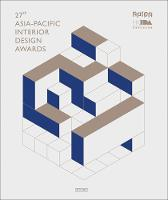 27th Asia-Pacific Interior Design Awards (Hardback)
