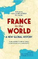 France in the World: A New Global History (Paperback)