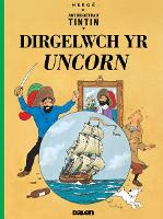 Tintin: Dirgelwch yr Uncorn (Paperback)