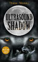 Ultrasound Shadow - Dyslexic Friendly Quick Read (Paperback)
