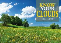 Know Your Clouds - Know Your (Paperback)