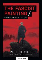 The Fascist Painting: What is Cultural Capital? (Paperback)