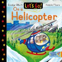 Let's Go! On a Helicopter - Let's Go! 9 (Board book)