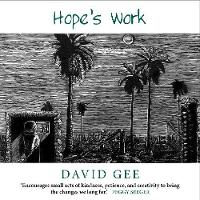 Hope's Work: Facing the future in an age of crises (Paperback)