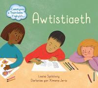 Cwestiynau a Theimladau Ynghylch Awtistiaeth - Cwestiynau a Theimladau Ynghylch... (Paperback)