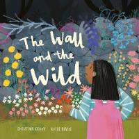 The Wall and the Wild (Hardback)
