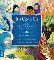 It's Up to Us: A Children's Terra Carta for Nature, People and Planet (Hardback)