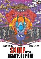 Snorp and the Great Food Fight (Paperback)
