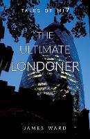 The Ultimate Londoner (Paperback)