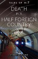 Death in a Half Foreign Country (Paperback)
