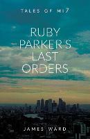 Ruby Parker's Last Orders (Paperback)