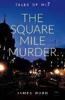 The Square Mile Murder (Hardback)