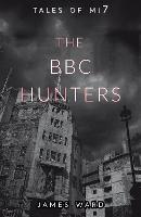 The BBC Hunters (Hardback)
