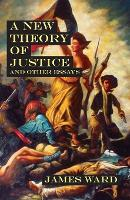 A New Theory of Justice and Other Essays (Paperback)