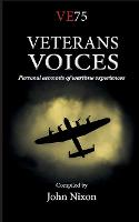 Veterans Voices: Personal accounts of wartime experiences (Paperback)