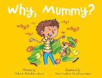 Why, Mummy? (Paperback)