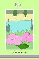 Pip: weebee Book 2 - weebee reading scheme 2 (Paperback)
