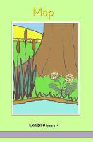 Mop: weebee Book 4 - weebee Reading Scheme 4 (Paperback)