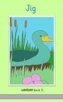 Jig: weebee Book 5 - weebee Reading Scheme (Paperback)