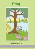 Grog weebee Book 1a: weebee Reading Scheme - Series 1 1a (Paperback)