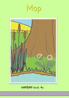 Mop weebee Book 4a: weebee Reading Scheme - Series 1 4a (Paperback)