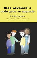 Miss Lovelace's code gets an upgrade: dyslexia-friendly edition (Paperback)