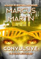 Convulsive: The Complete Series: A Pandemic Survival Near Future Thriller - Convulsive Parts 1-5 (Hardback)