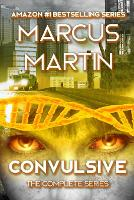 Convulsive: The Complete Series: A Pandemic Survival Near Future Thriller - Convulsive Parts 1-5 (Paperback)