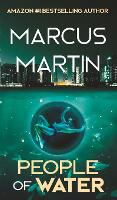 People of Water: A Sci-Fi Thriller of Near Future Eco-Fiction - People of Change (Hardback)