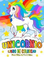 Unicornio Libro de Colorear: para Ninos de 4 a 8 Anos - Unicorn Coloring Book (Spanish version) (Paperback)