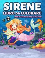 Sirene Libro da Colorare per Bambini dai 4-8 anni (Paperback)