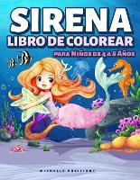 Sirena Libro de Colorear para Ninos de 4 a 8 Anos: 50 imagenes con escenarios marinos que entretendran a los ninos y los involucraran en actividades creativas y relajantes (Paperback)
