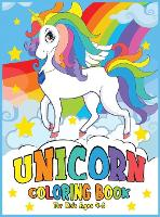 Unicorn Coloring Book: for Kids Ages 4-8 (Hardback)