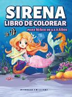 Sirena Libro de Colorear para Ninos de 4 a 8 Anos: 50 imagenes con escenarios marinos que entretendran a los ninos y los involucraran en actividades creativas y relajantes (Hardback)