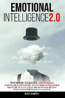 Emotional Intelligence 2.0: This Book Includes: Emotional Intelligence, How to Analyze People, Overthinking: Declutter Your Mind, Learn the Art of Speed Reading People and Understand Body Language (Paperback)