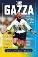 Our Gazza: The Untold Tales (Paperback)