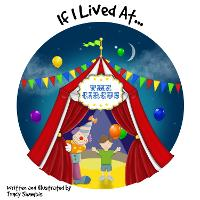 If I Lived At The Circus