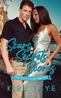 Scars, Secrets & Scores: The Ben & Selina Trilogy (Paperback)