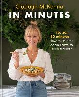 In Minutes: Simple and delicious recipes to make in 10, 20 or 30 minutes (Hardback)