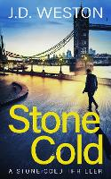 Stone Cold - The Stone Cold Thriller Series 1 (Paperback)