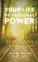 Your Life of Personal Power (Paperback)