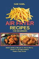 Air Fryer Recipes for Beginners